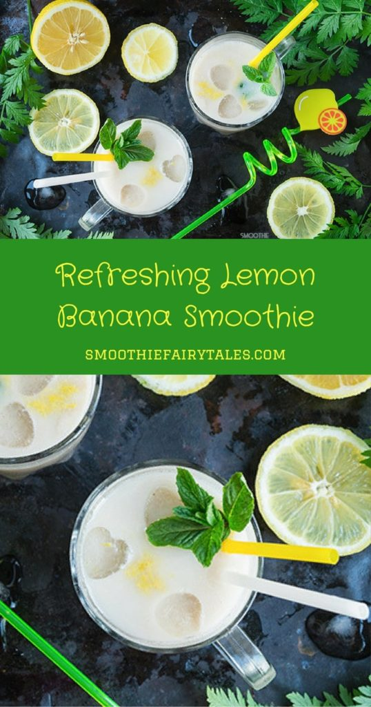 Refreshing Lemon Banana Smoothie Pinterest