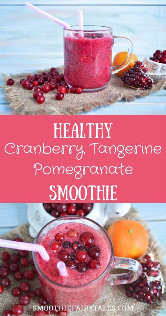 Cranberry Tangerine Pomegranate Smoothie