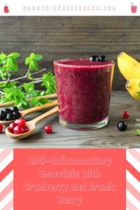 Anti-Inflammatory Smoothie with Cranberry and Aronia Berry